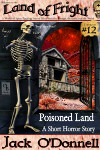 Poisoned Land - Land of Fright Terrorstory #12