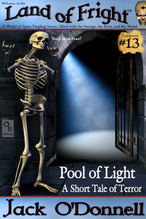 Pool of Light - Land of Fright Terrorstory #13