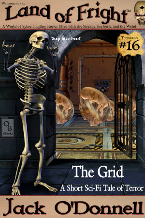 The Grid - Land of Fright Terrorstory #16