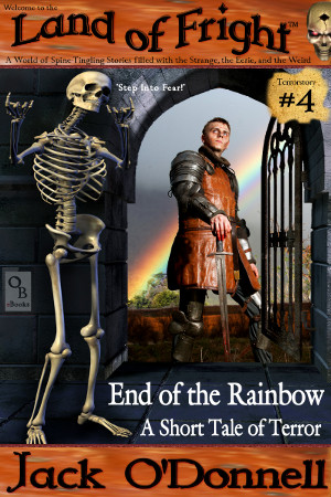 End of the Rainbow - Land of Fright Terrorstory #4