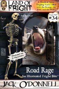 Fright Bite #34 - Road Rage
